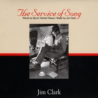 Jim Clark | The Service of Song