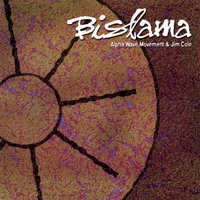 Alpha Wave Movement & Jim Cole | Bislama - Original **CD** release