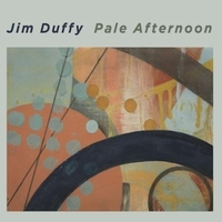 Jim Duffy | Pale Afternoon