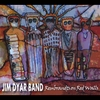 Jim Dyar Band: Rembrandts On Red Walls