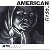JIM LESSES: American Dream