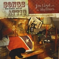 Jim Lloyd and the Skyliners: Songs From My Attic