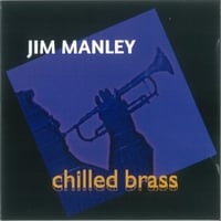 Jim Manley | Chilled Brass