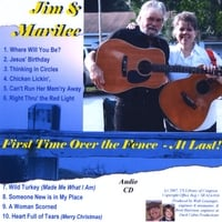 Jim C Martinson & Marilee D Martinson | Jim & Marilee, First Time Over the Fence - At Last!