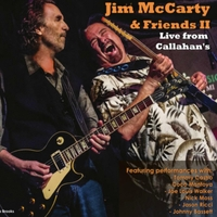 Jim McCarty | Jim McCarty & Friends II - Live from Callahan's