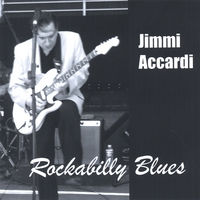 Jimmi Accardi | Rockabilly Blues