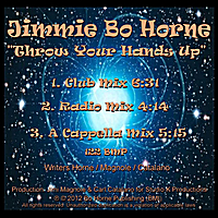 Jimmie Bo Horne | Throw Your Hands Up
