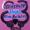 Jimmi Ritz Reitzler: Y Did I Do It
