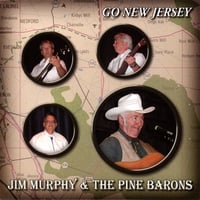 Jim Murphy & the Pine Barons | Go New Jersey
