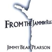Jimmy Bear Pearson | From The Jammin' Rug