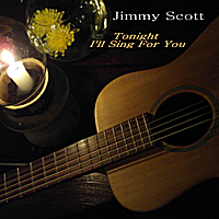 Jimmy Scott | Tonight I'll Sing for You