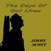 Jimmy Scott | The Days of Our Lives