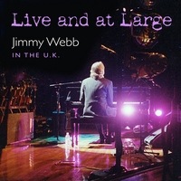 JIMMY WEBB: LIVE AND AT LARGE