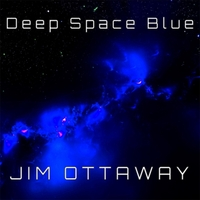 Jim Ottaway | Deep Space Blue