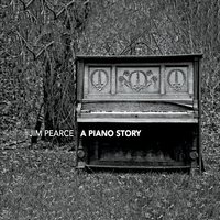 Jim Pearce | A Piano Story