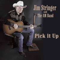Jim Stringer and the AM Band | Pick It Up