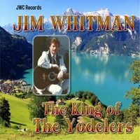 Jim Whitman | The King of the Yodelers