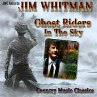 Jim Whitman | Ghost Riders in the Sky