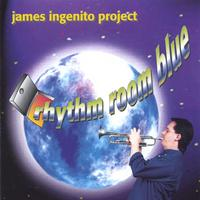 James Ingenito Project | Rhythm Room Blue