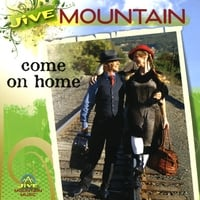 Jive Mountain | Come On Home