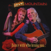 Jive Mountain | Dance With Who Brung You