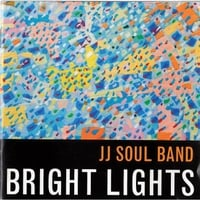 JJ Soul Band | Bright Lights