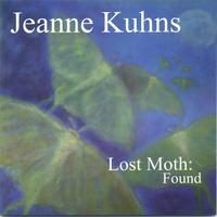 Jeanne Kuhns | Lost Moth : Found
