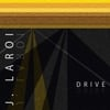 J. LaRoi: Drive