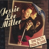 Jessie Lee Miller | Now You're Gonna Be Loved