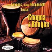 James Laurance & Stephen Brueggerhoff Present: Congas & Bongos
