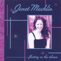 Janet Macklin | Floating on the Silence
