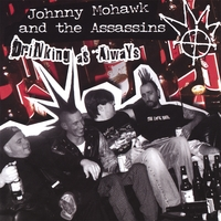 Johnny Mohawk and the Assassins | Drinking As Always