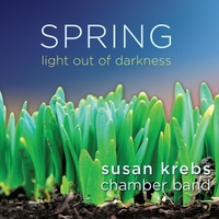 Susan Krebs Chamber Band | Spring: Light out of Darkness