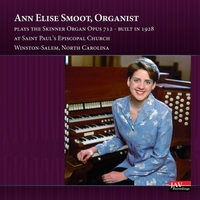 Ann Elise Smoot | Skinner Organ Opus 712 (Saint Paul's Episcopal Church, Winston-Salem, North Carolina)