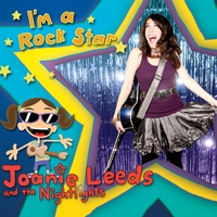 Joanie Leeds and the Nightlights | I'm A Rock Star