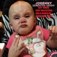 Jodenny & Demented Denny | Left-Overs Dust Collectors and a Fucked ...