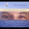 Jody Stecher: Wonders & Signs