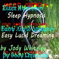 Jody Whiteley | Sleep Hypnosis Easy Lucid Dreaming
