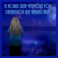 Jody Whiteley | 2 Hours Sleep Hypnosis for Depression Self Healing Help