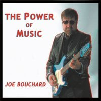 Joe Bouchard | The Power of Music