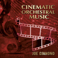 Joe Gianono | Cinematic Orchestral Music