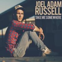 Joel Adam Russell: Take Me Somewhere