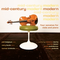 Joël Belgique, Cary Lewis & Tomas Svoboda | Mid-Century Modern: Four Sonatas for Viola and Piano