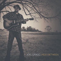 Joel Gragg | The Miles Between
