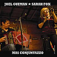 Joel Guzman: Mas Conjuntazzo