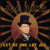 JOE LIMA: Let Go and Let Joe