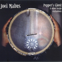 Joel Mabus | Pepper's Ghost & Other Banjo Visitations