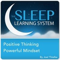 Joel Thielke | The Sleep Learning System (Positive Thinking