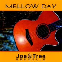 Joe & Tree Brunelle | Mellow Day