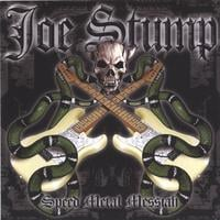 Joe Stump | Speed Metal Messiah